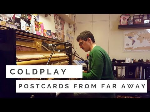 Coldplay  Postcards from Far Away Piano