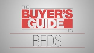 The Buyer's Guide To: Beds