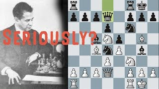Why did he do that? Against Capablanca!?! What did he THINK was goi...