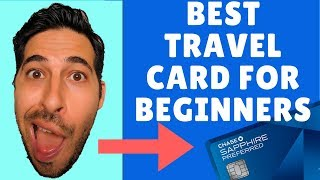 Best Travel Credit Card For Beginners | Chase Sapphire Preferred Review