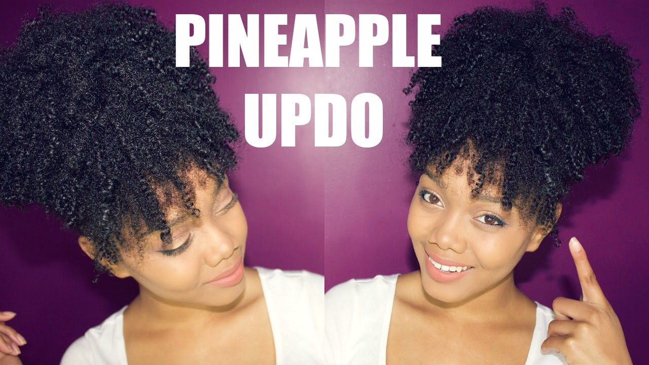 Natural Hair The Easiest Pineapple Updo On Kinky Curly Hair Youtube