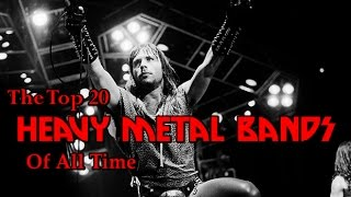 The Top 20 Heavy Metal Bands Of All Time