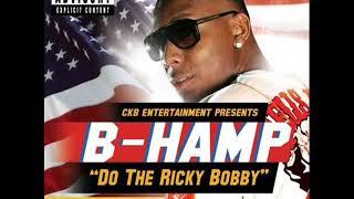 Do The Ricky Bobby   B Hamp Slowed