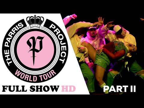 PARRI$ PROJECT WORLD TOUR 2017 | FULL SHOW PART 2 | #PPWT17