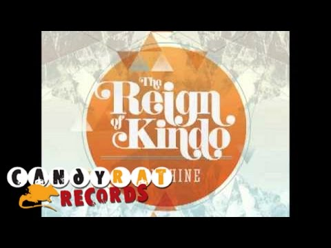 The Reign of Kindo - Sunshine - 2nd Single (New CD July 30th)