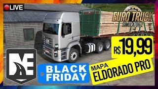 🔴🅻🅸🆅🅴 ETS2 MAPA ELDORADO PRO EM PROMOÇÃO BLACK FRIDAY R$ 19,99