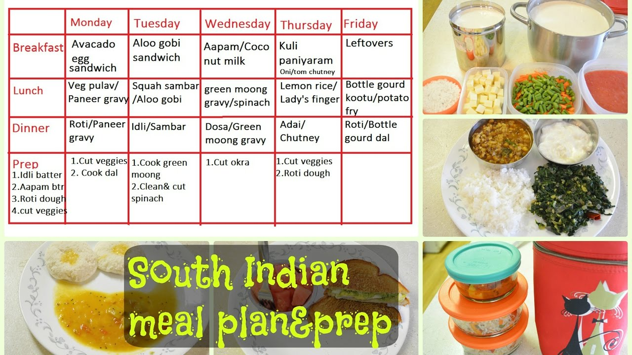 south indian meal plan prep what we eat in a week indian diet