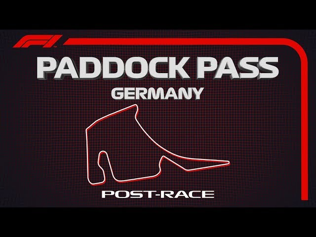 F1 Paddock Pass | Post-Race At The 2019 German Grand Prix