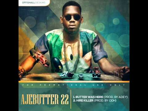 [Official] Ajebutter22 - Butter Was Here (Prod by Adey)