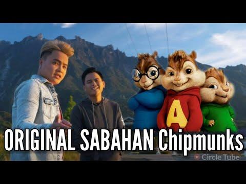 Original Sabahan ( CHIPMUNK VERSION )