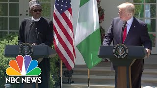 President Donald Trump & Nigeria's President Muhammadu Buhari Hold Joint News Conference | NBC News