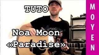 Noa Moon - Paradise - TUTO Guitare