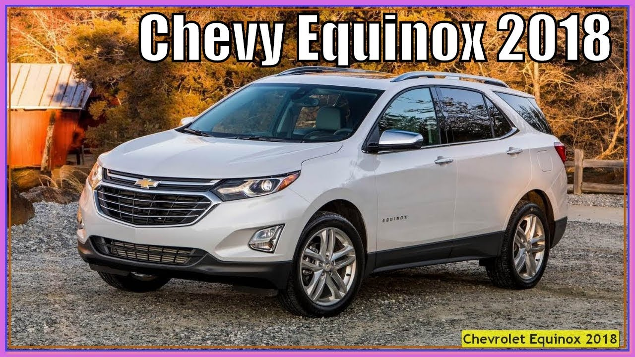 Chevrolet Equinox 2018 New Review And Specs