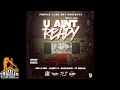 watch he video of SOB x RBE x Sleepy D x BlueJeans x PT Mulah - U Ain't Ready (p. L-Finguz) [Thizzler.com Exclusive]