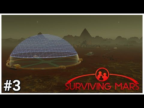 Surviving Mars - #3 - Dome Developments - Let's Play / Gameplay / Construction