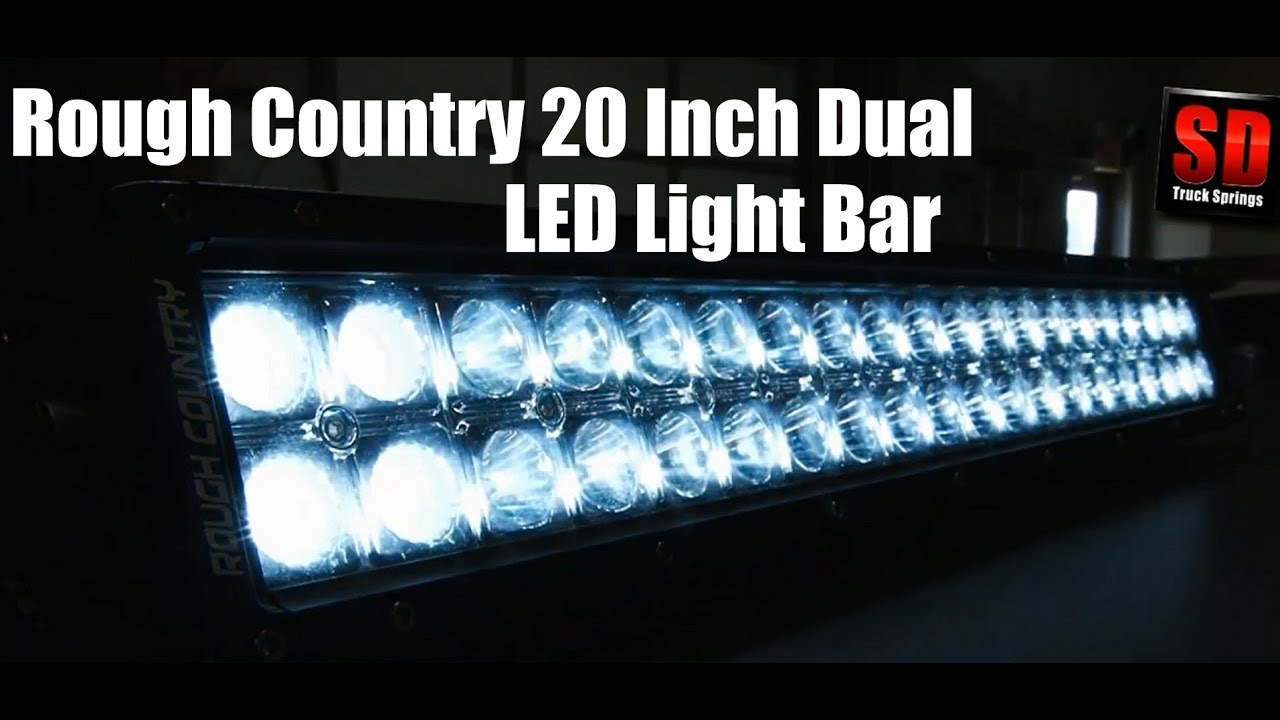 Rough countrys 20 inch dual row cree led light bar review and rough countrys 20 inch dual row cree led light bar review and tutorials from sdtrucksprings aloadofball Choice Image