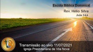 Escola Bíblica Dominical - 11/07/2020