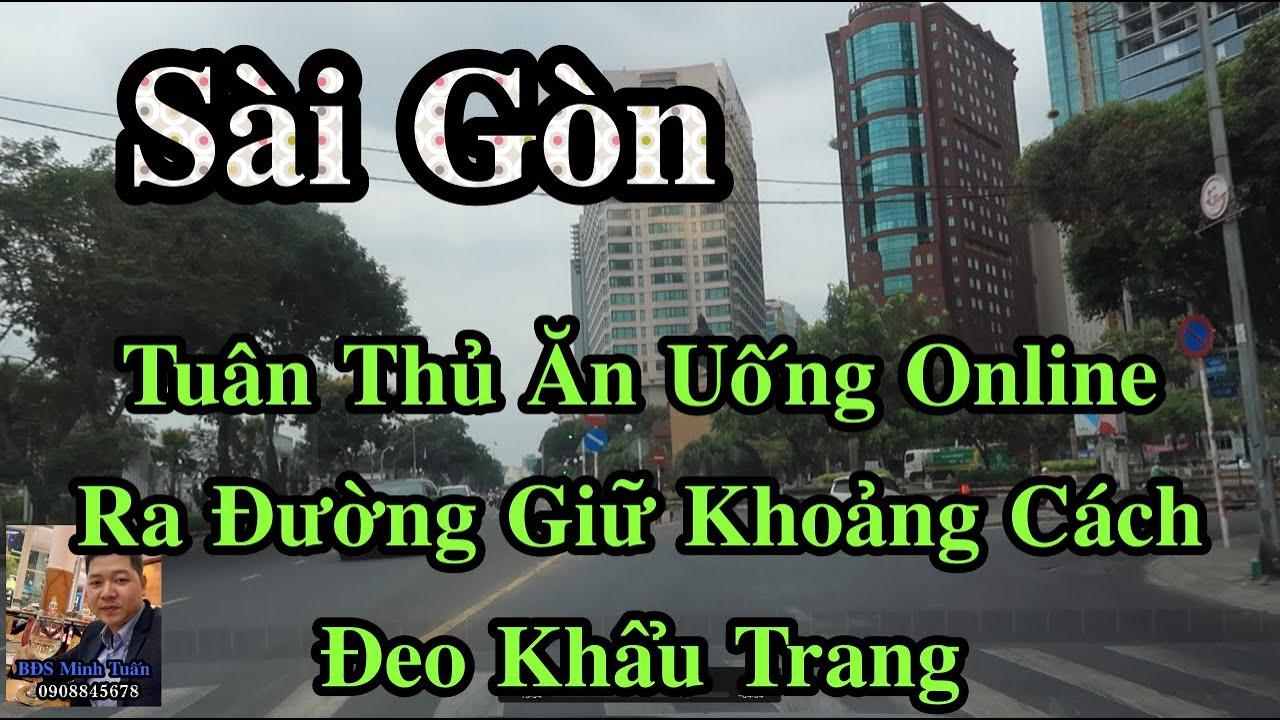 image Sài Gòn Tuân Thủ Tốt, Ăn Uống Online Ra Đường, Giữ Khoảng Cách Đeo  Khẩu Trang!
