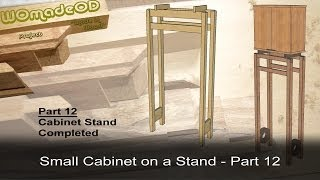 Finishing The Stand - Small Cabinet On A Stand - Part 12