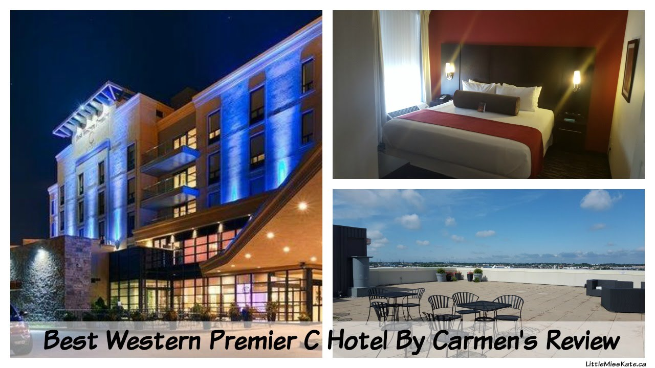 Best Western Premier C Hotel By Carmen S Review Hamilton Ontario
