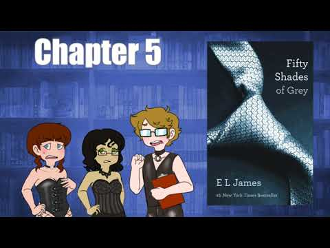 Roselin Reads: Fifty Shades Of Grey [Chapter Five]