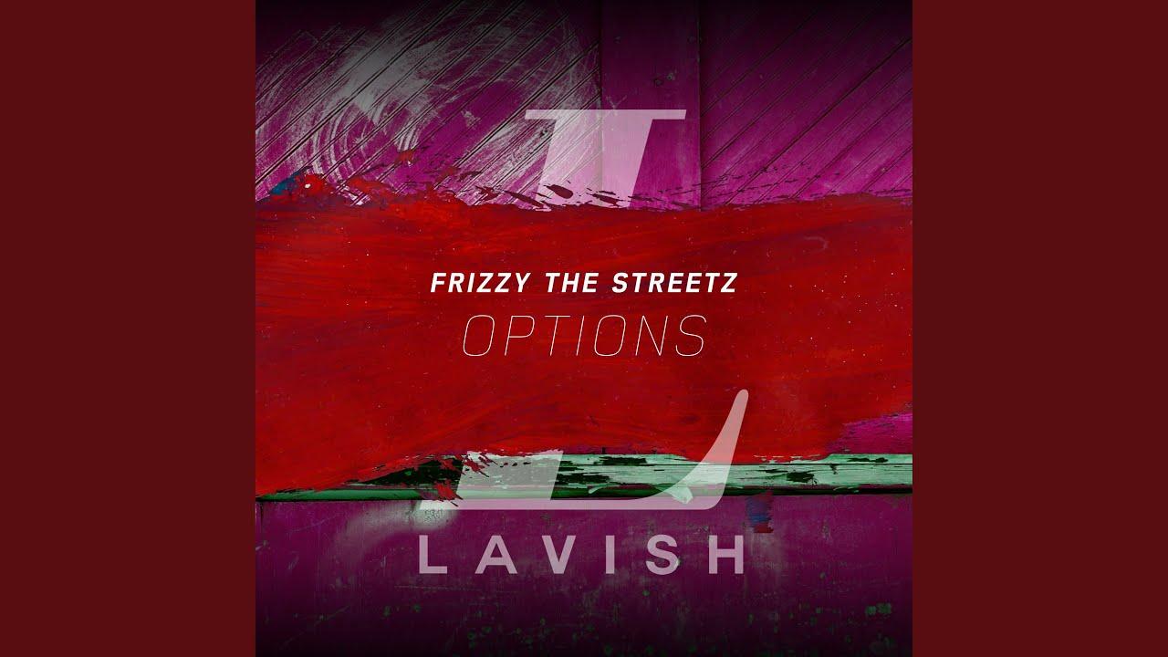 Frizzy The Streetz – 'Options ile ilgili görsel sonucu
