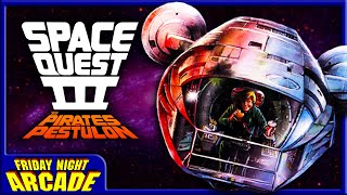 SPACE QUEST III (PC) - Blast Backwards | Friday Night Arcade