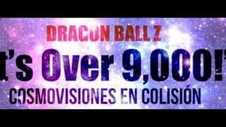 """Dragon Ball Z """"It's Over 9,000!"""" Cosmovisiones en colisión Book Trailer"""