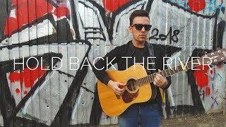 James Bay - Hold Back The River (Patrik Malý live cover)