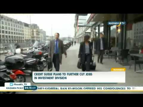 Credit Suisse plans to further cut jobs in investment division - Kazakh TV