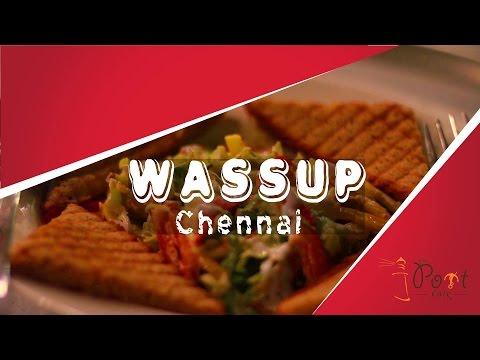 Wassup Chennai! Episode 1 | Cafe review | Port Cafe