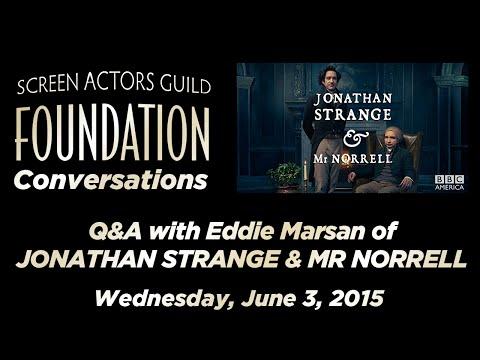 Conversations with Eddie Marsan of JONATHAN STRANGE & MR NORRELL