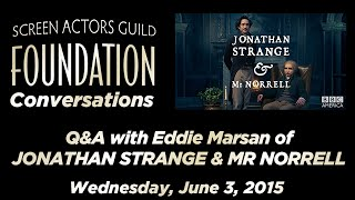 Conversations with Eddie Marsan of JONATHAN STRANGE & MR NORRELL