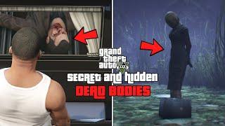 GTA 5  Secret and Hidden Dead Bodies! (TOP 6)