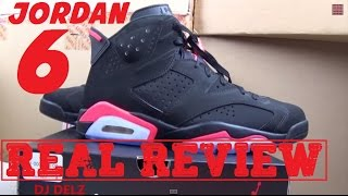 2014 Air Jordan Black Infrared 6 VI Shoe VS 2000 VS 2010 Review With @DjDelz + On Foot