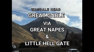 Great Gable, Napes Needle, Little Hell Gate and more, Lake Dis…