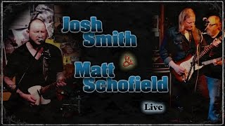 Josh Smith and Matt Schofield - Live at Baked Potato - Time to Learn some Blues Licks