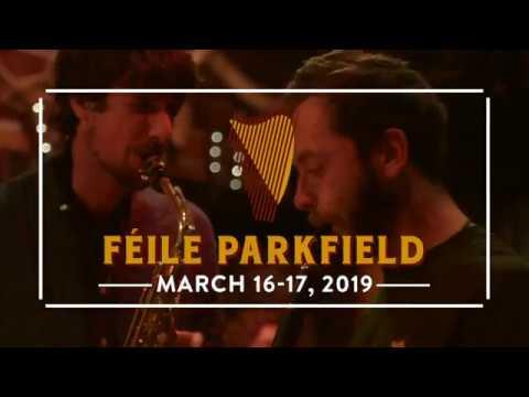 Féile Parkfield 2019
