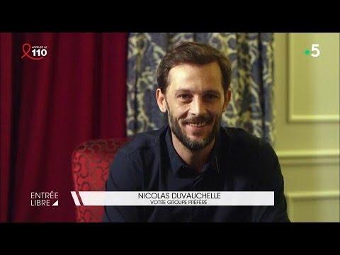 Les choix de Nicolas Duvauchelle