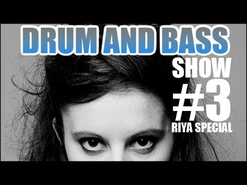 Drum and Bass Show #3 / RIYA SPECIAL / October [720p]
