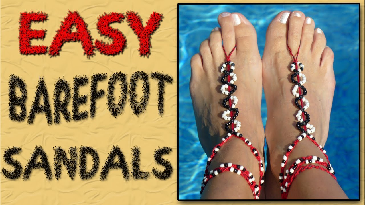 Easy Barefoot Sandals Youtube