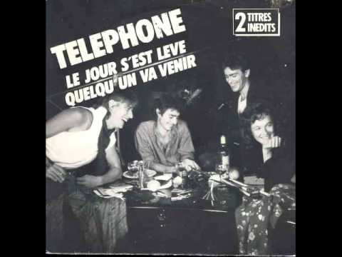 Téléphone Le jour s est leve