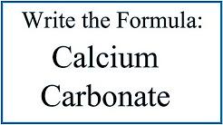 How to Write the Formula for Calcium Carbonate