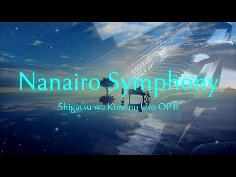 Shigatsu wa Kimi no Uso OP 2 - Nanairo Symphony - Piano Cover