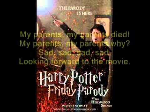 Harry Potter Friday Parody Lyrics Hillywood Show
