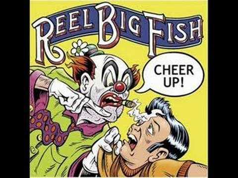 Reel Big Fish - Dateless Losers