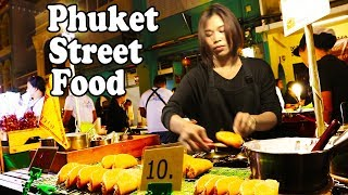 PHUKET STREET FOOD: THAI STREET FOOD TOUR at PHUKET WALKING STREET NIGHT MARKET