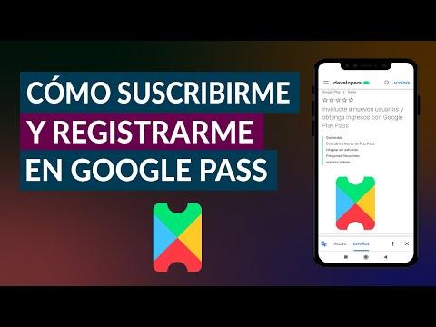 Cómo Suscribirme y Registrarme en Google Pass Fácilmente