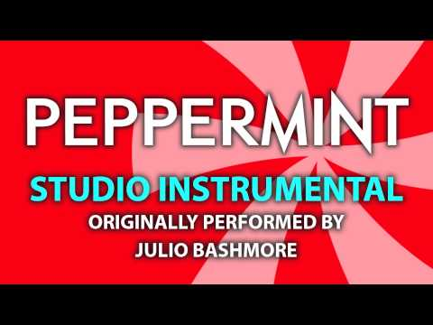 Peppermint (Cover Instrumental) [In the Style of Julio Bashmore]