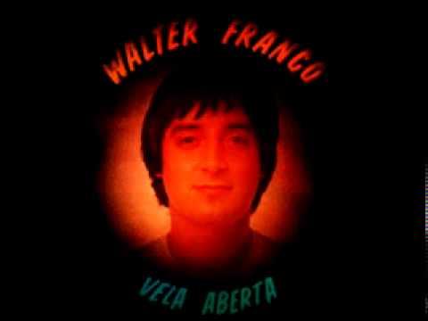 Walter Franco   Canalha (original)